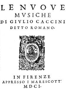 Portada de Le nuove musiche [1602] de Giulio Caccini.