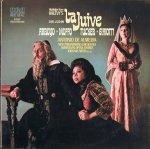 La juïve de Halévy. Grabación de Antonio de Almeida con Richard Tucker, Martina Arroyo, Anna Moffo y Bonaldo Giaiotti.